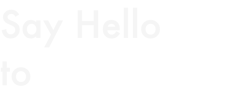 Say Hello to
